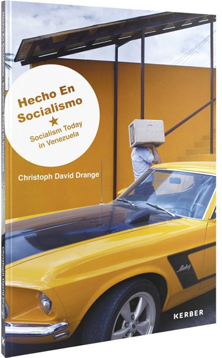 Chris Drange, Christoph David Drange, Hecho En Socialismo – Socialism Today in Venezuela, Cover
